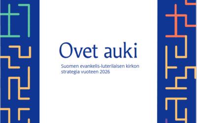 Ovet auki – puheenvuoro kirkon strategiasta 2026